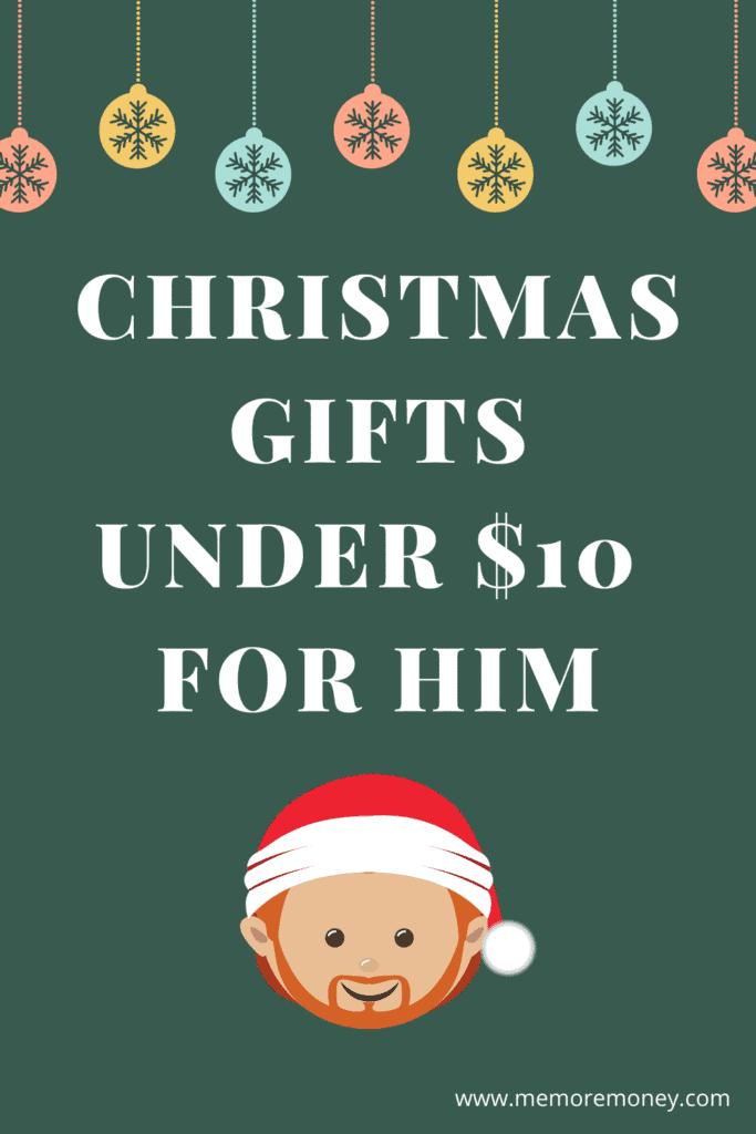Chrismas gifts under $10 for him