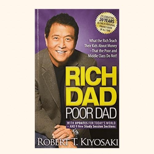 Best Investing Books for Beginners Rich Dad Poor Dad (1997) by Robert Kiyosaki