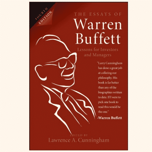 The Essays of Warren Buffett by Lawrence A. Cunningham